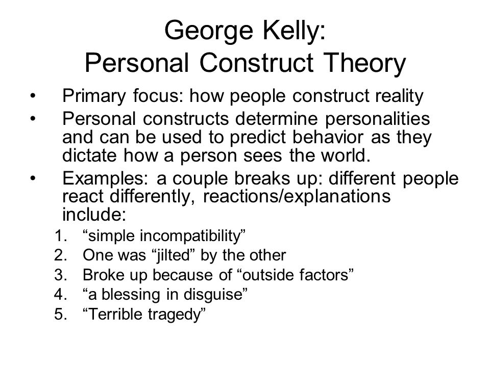 analysis of construct traits in personality theory A brief summary of major personality theories, including trait, psychodynamic,   the relationship between personality and other psychological constructs as well.
