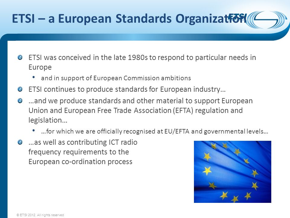 ETSI – a European Standards Organization
