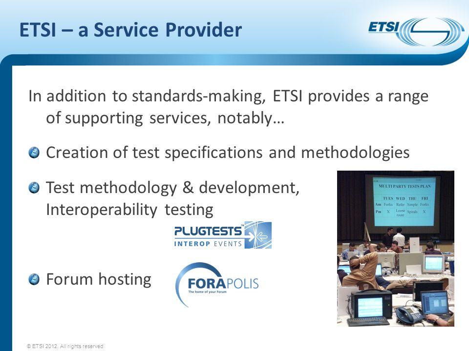 ETSI – a Service Provider