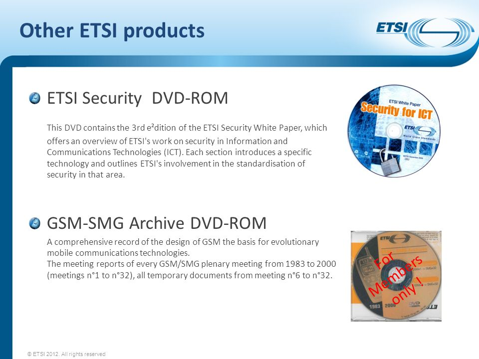 Other ETSI products ETSI Security DVD-ROM