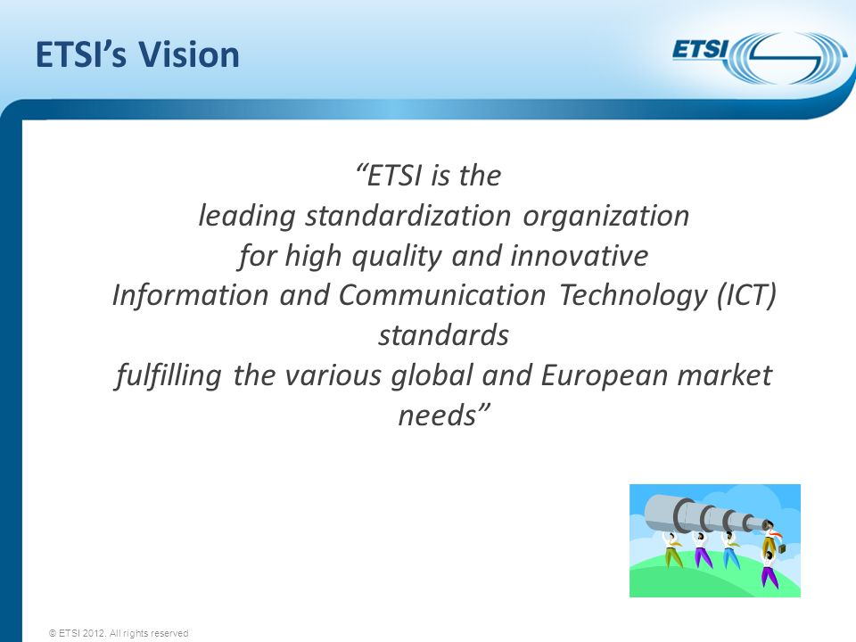 ETSI's Vision