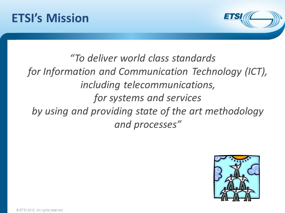 ETSI's Mission