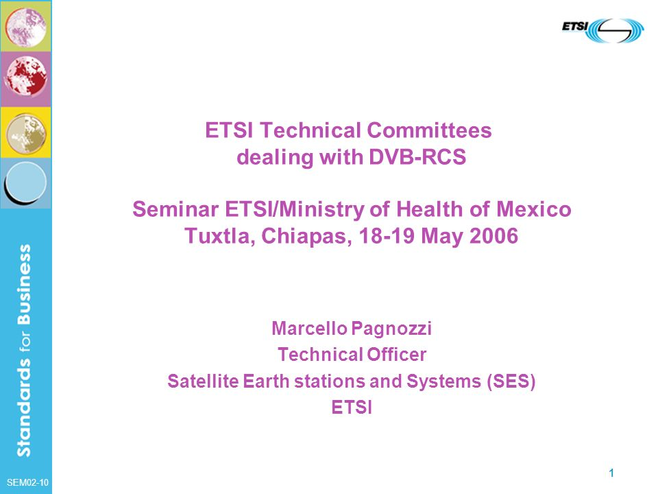 Satellite Earth stations and Systems (SES)