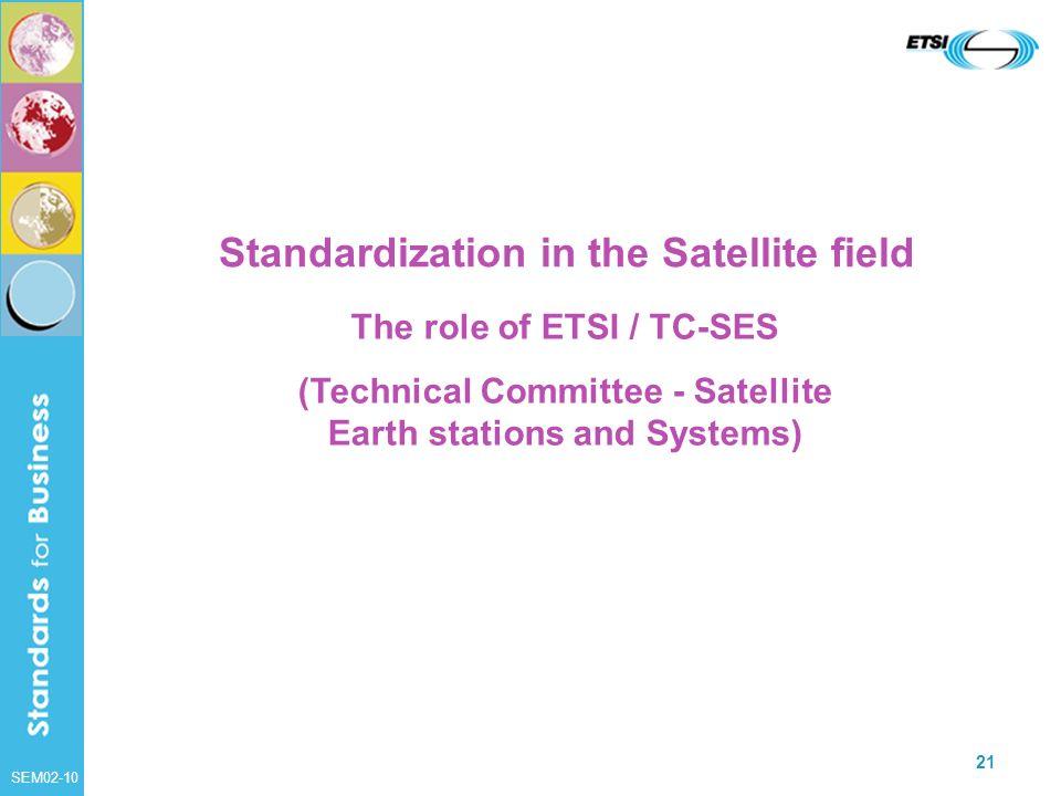 Standardization in the Satellite field