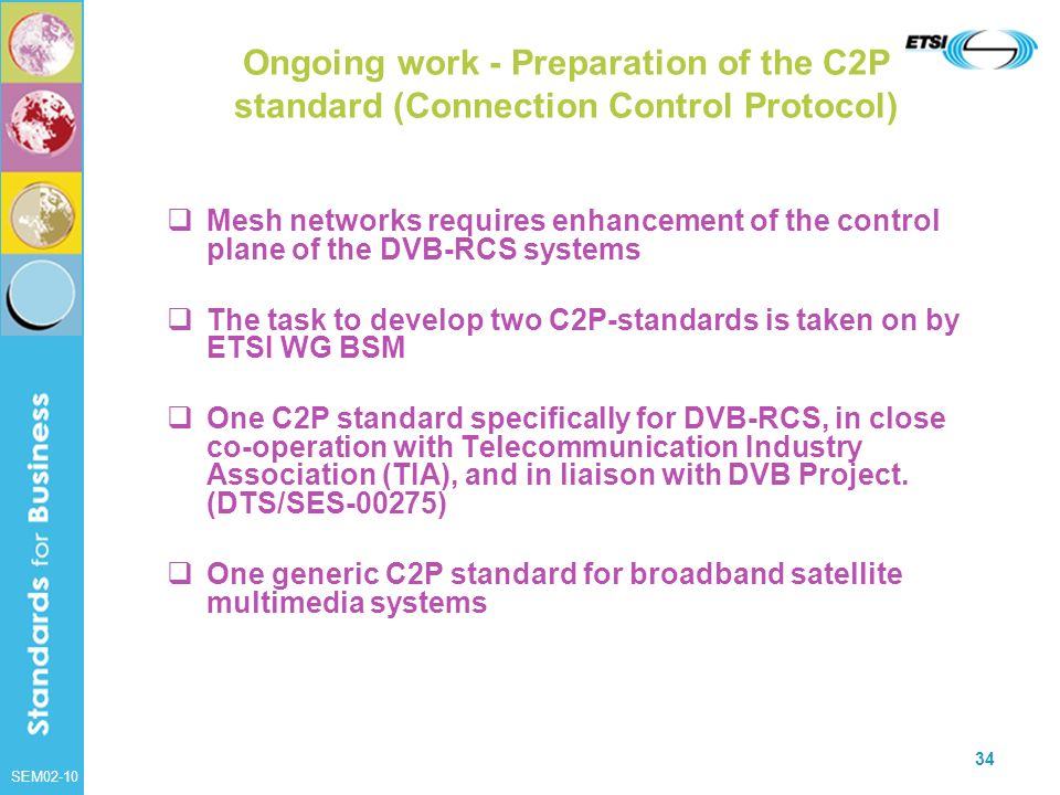 Ongoing work - Preparation of the C2P standard (Connection Control Protocol)