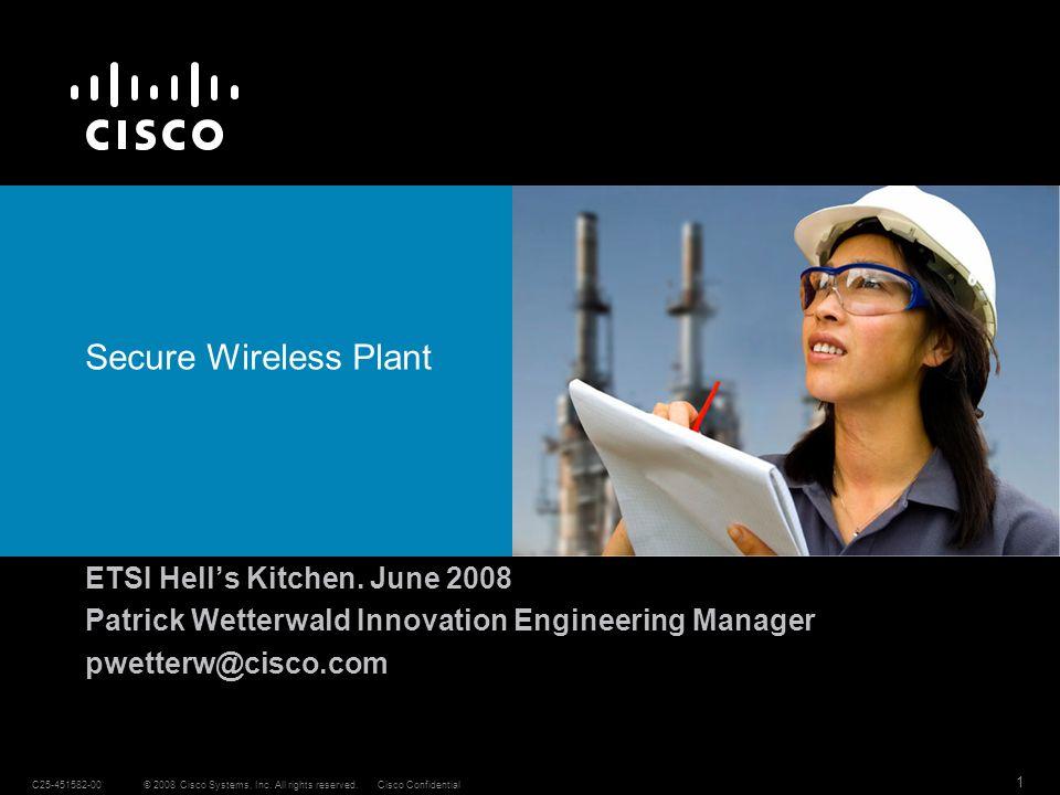 Secure Wireless Plant ETSI Hell's Kitchen. June 2008