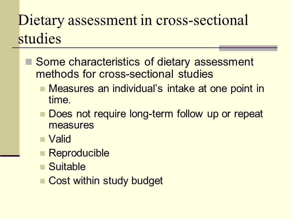 Dietary Assessment In Cross Sectional Studies