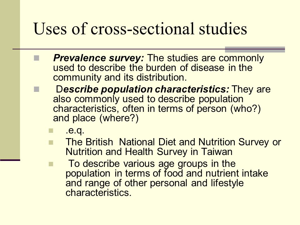 Uses Of Cross Sectional Studies