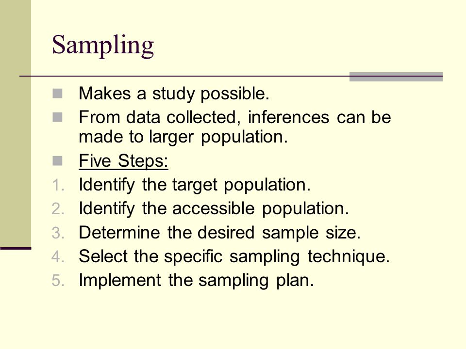 how to determine a representative sample from a particular population Professional researchers typically set a sample size level of about 500 to optimally estimate a single population parameter (eg, the proportion of likely voters who will vote for a particular candidate.