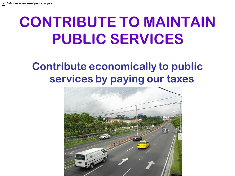 CONTRIBUTE TO MAINTAIN PUBLIC SERVICES