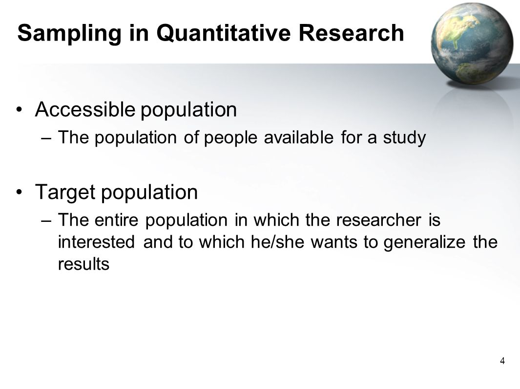 sampling quantitative research Introduction in the previous class, we examined: experimental, quasi-experimental, and non-experimental quantitative research designs, potential threats to internal.
