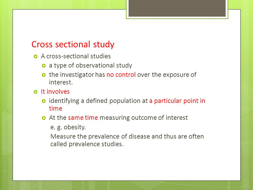 cross sectional The cohort and cross-sectional study calculates the sample size recommended  for a study given a set of parameters and the desired.