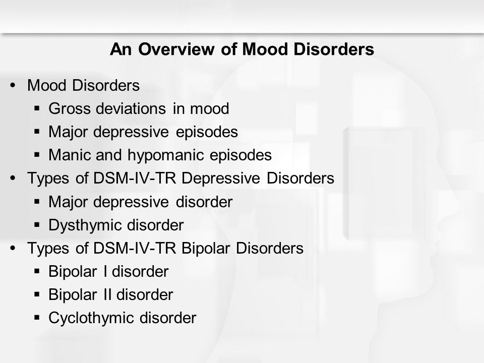 Mood disorders depressive disorders and bipolar