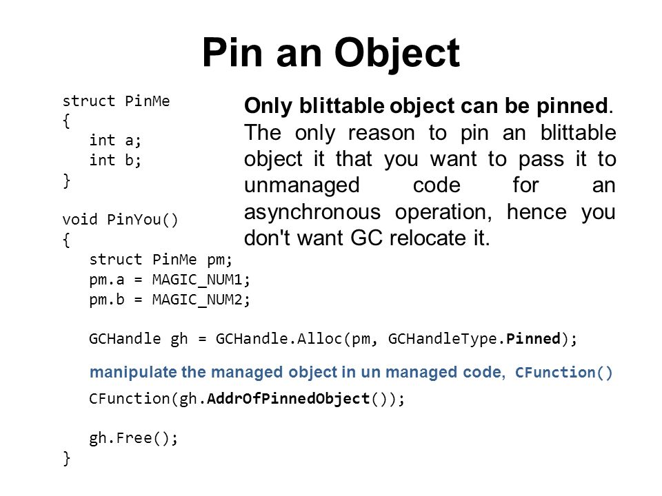 Pin an Object Only blittable object can be pinned.
