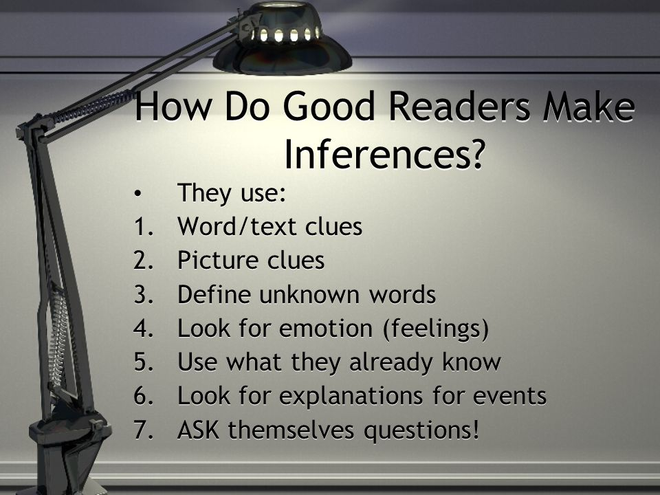 How Do Good Readers Make Inferences