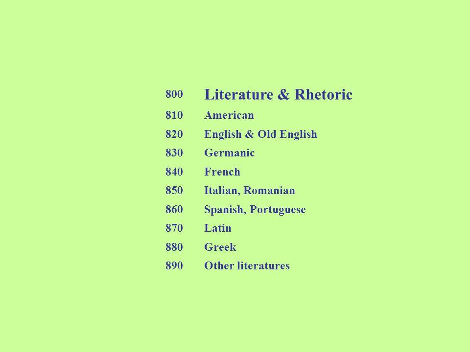 Literature & Rhetoric 800 810 American 820 English & Old English 830