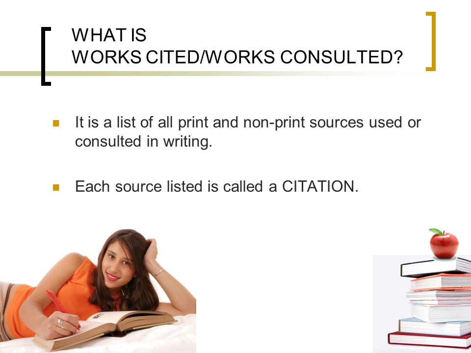 WHAT IS WORKS CITED/WORKS CONSULTED
