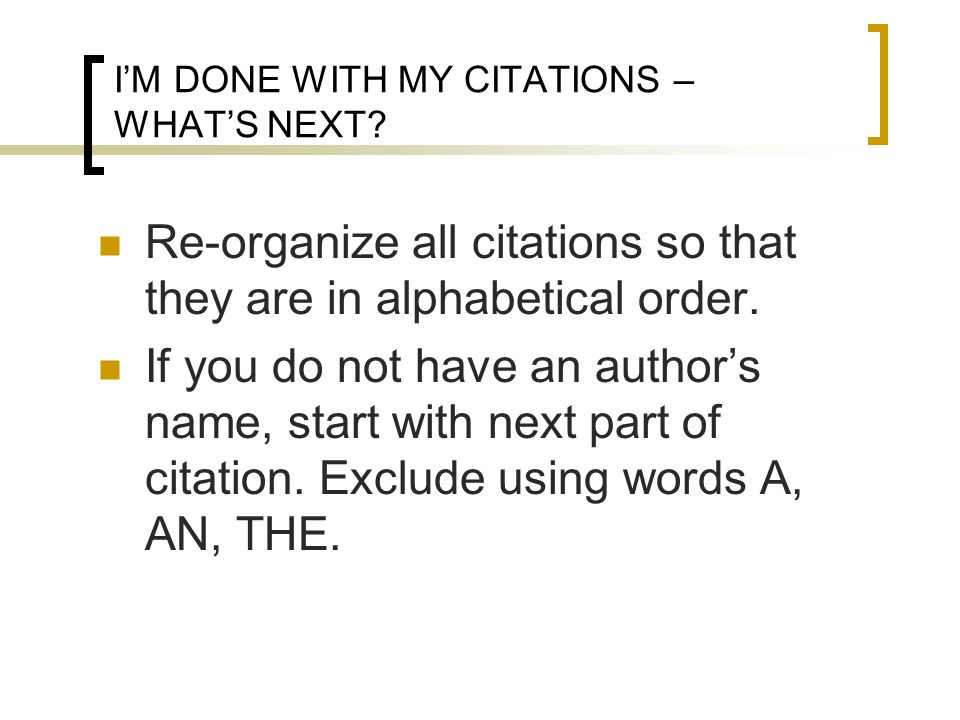 I'M DONE WITH MY CITATIONS – WHAT'S NEXT