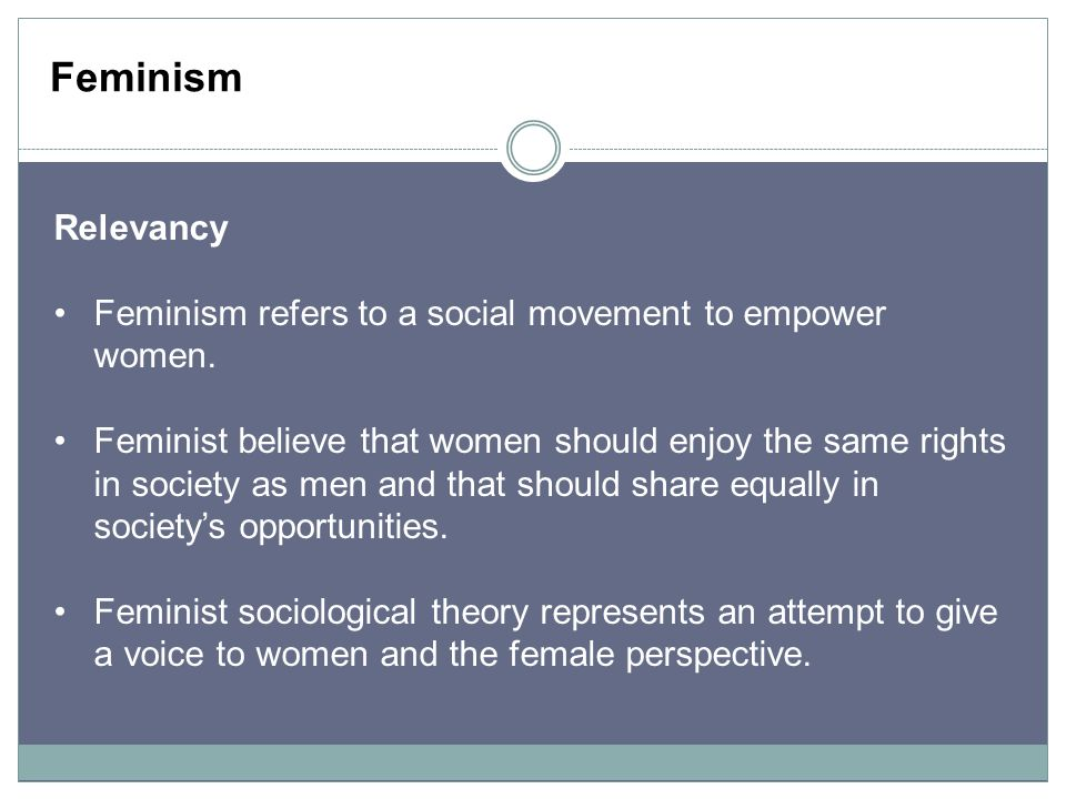 The social science theory of feminism