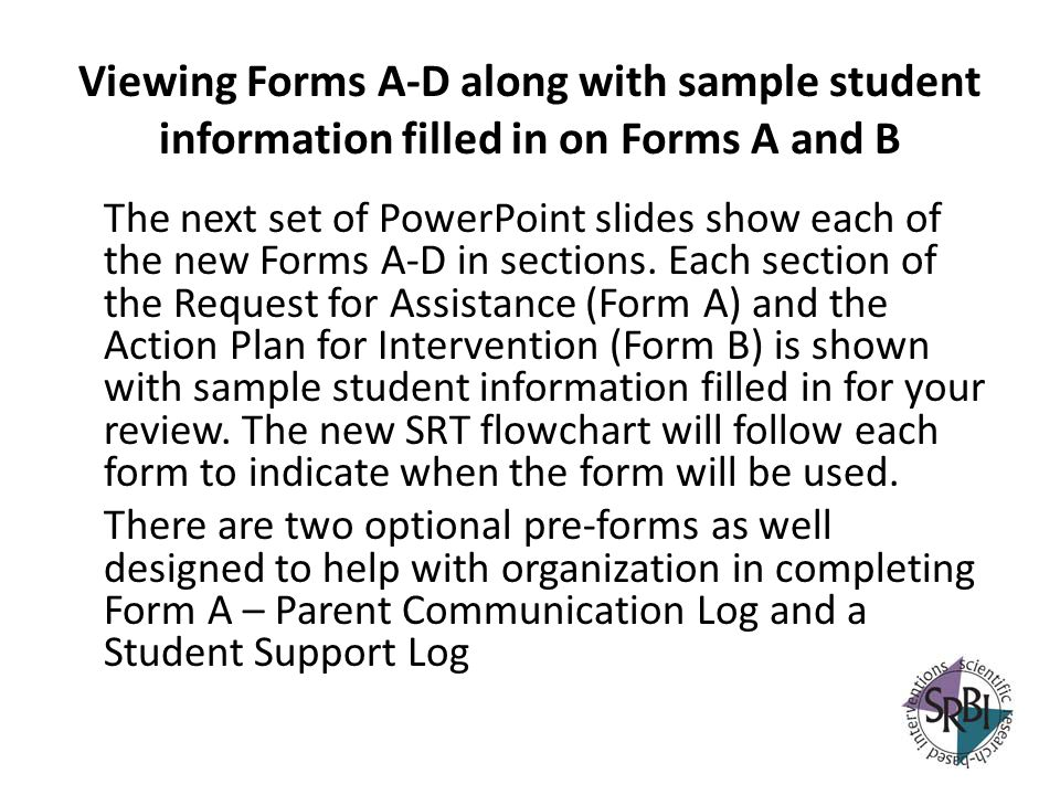 Viewing Forms A-D along with sample student information filled in on Forms A and B