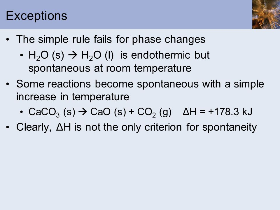 Exceptions The simple rule fails for phase changes