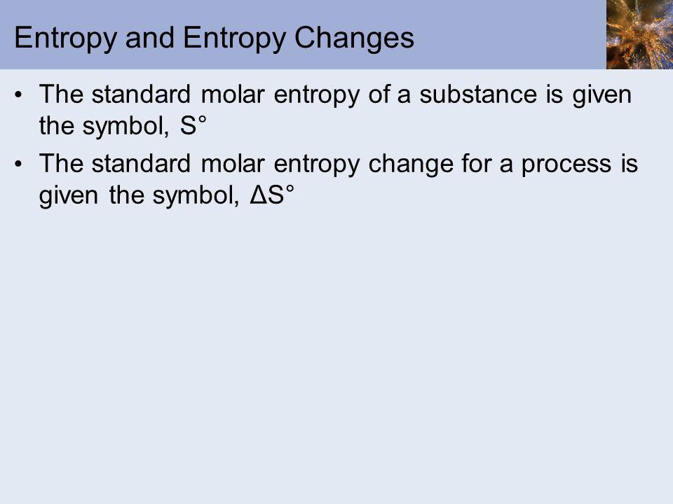 Entropy and Entropy Changes