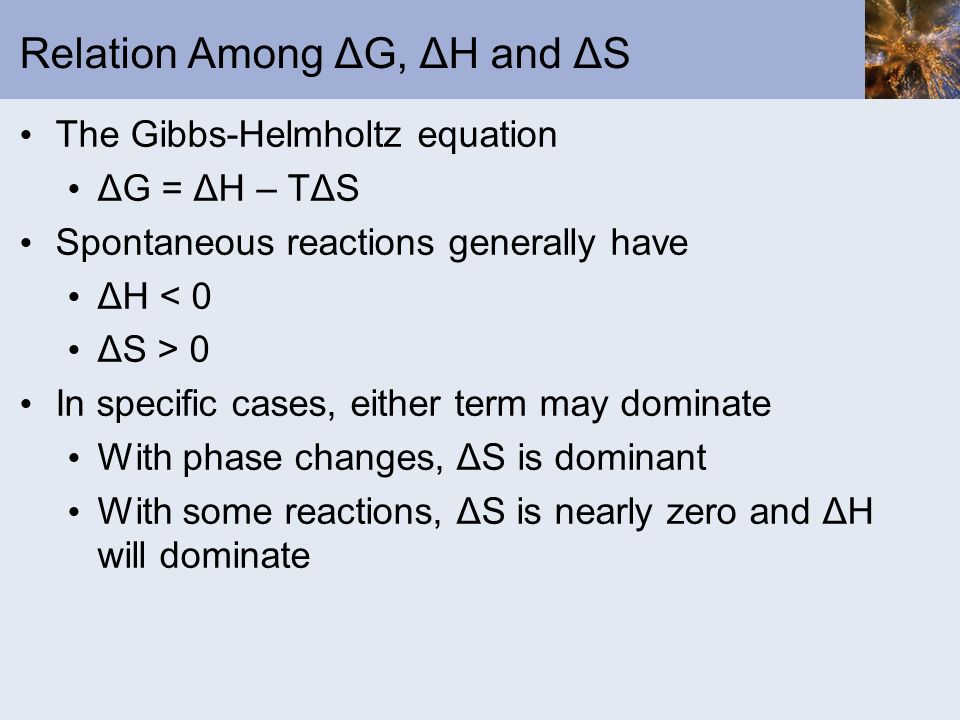 Relation Among ΔG, ΔH and ΔS