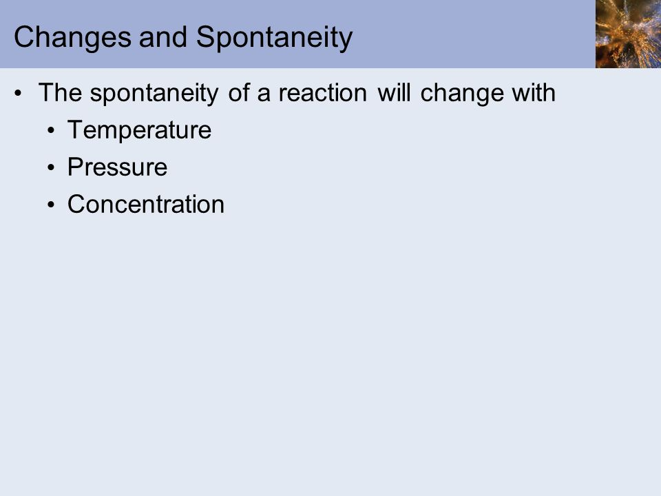 Changes and Spontaneity