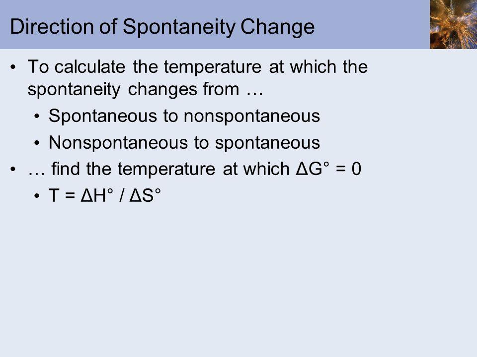 Direction of Spontaneity Change