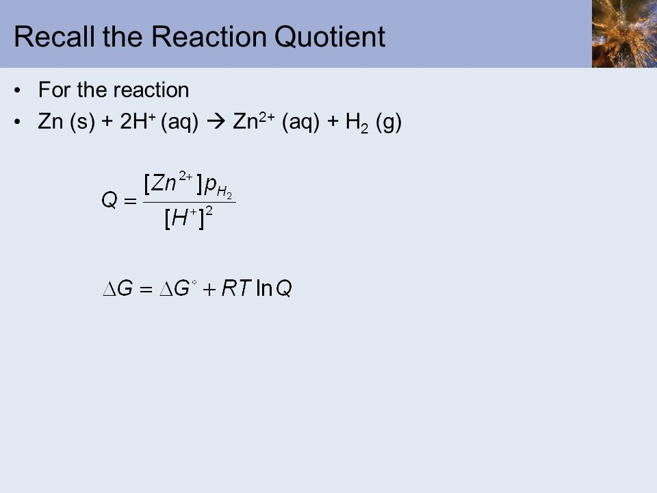 Recall the Reaction Quotient