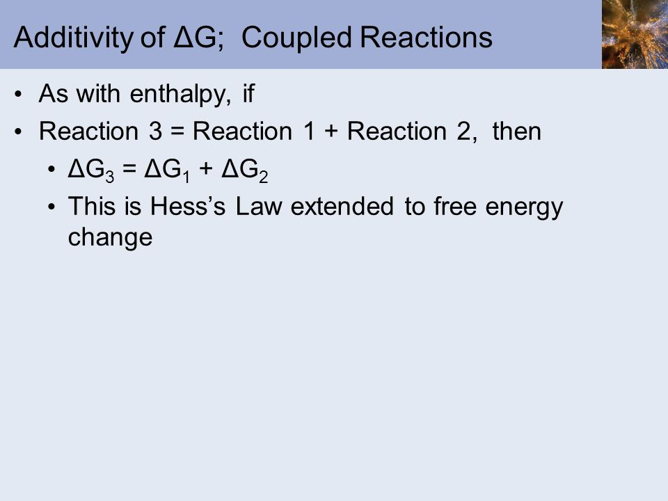Additivity of ΔG; Coupled Reactions