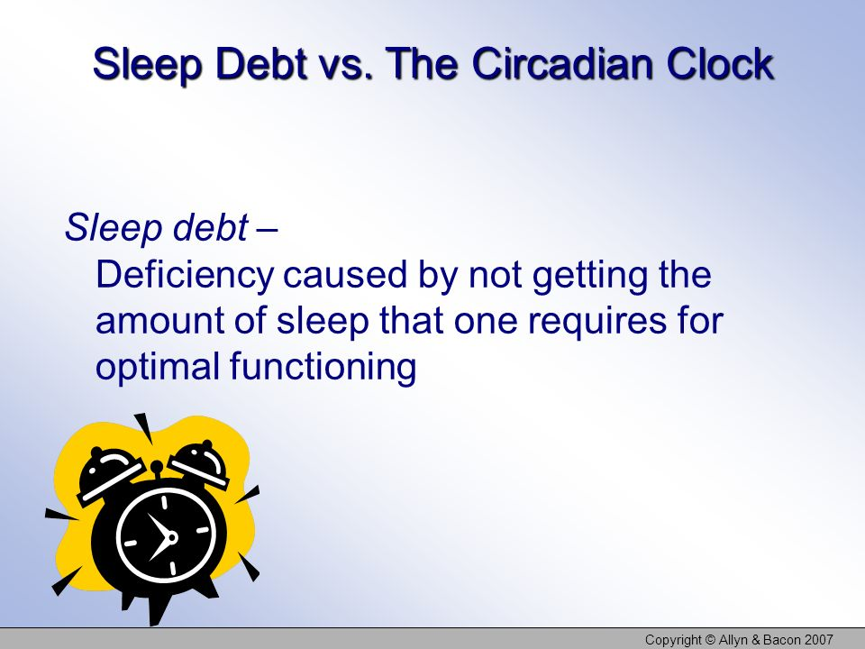 Sleep Debt vs. The Circadian Clock