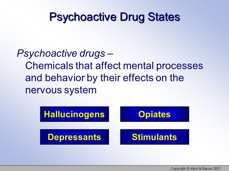 Psychoactive Drug States