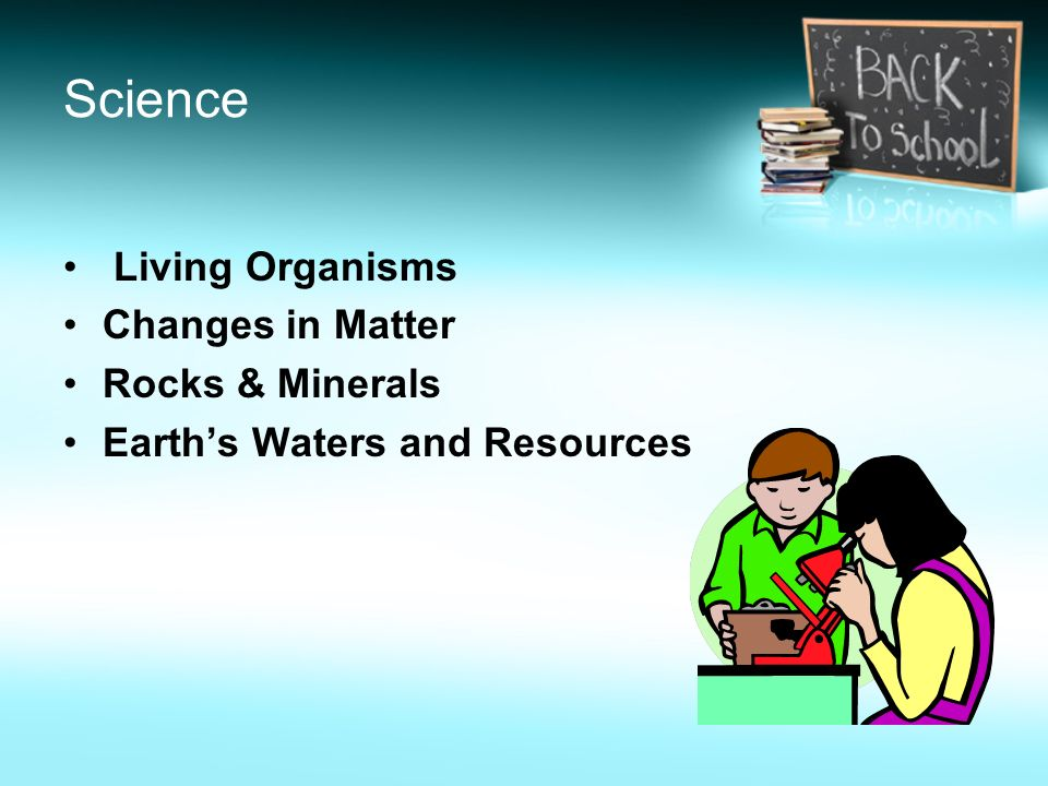 Science Living Organisms Changes in Matter Rocks & Minerals
