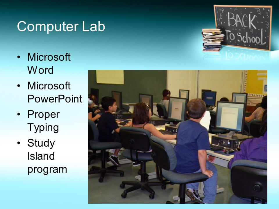 Computer Lab Microsoft Word Microsoft PowerPoint Proper Typing
