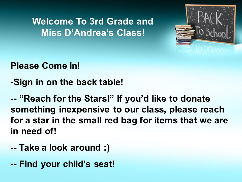 Welcome To 3rd Grade and Miss D'Andrea's Class!