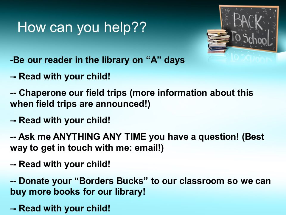 How can you help Be our reader in the library on A days