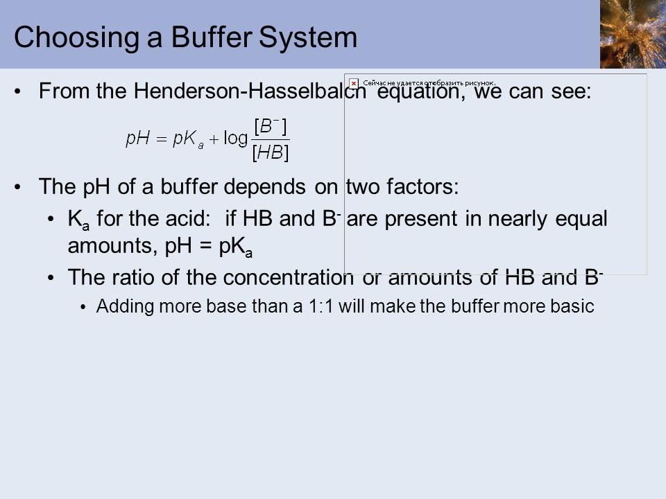 Choosing a Buffer System