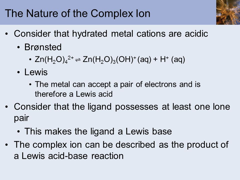 The Nature of the Complex Ion
