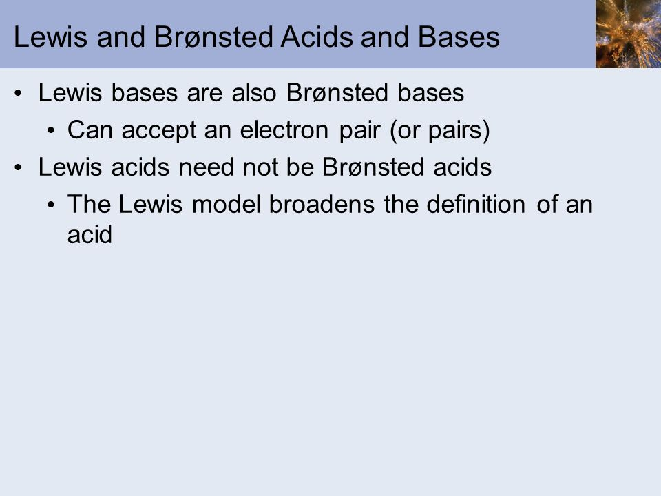 Lewis and Brønsted Acids and Bases