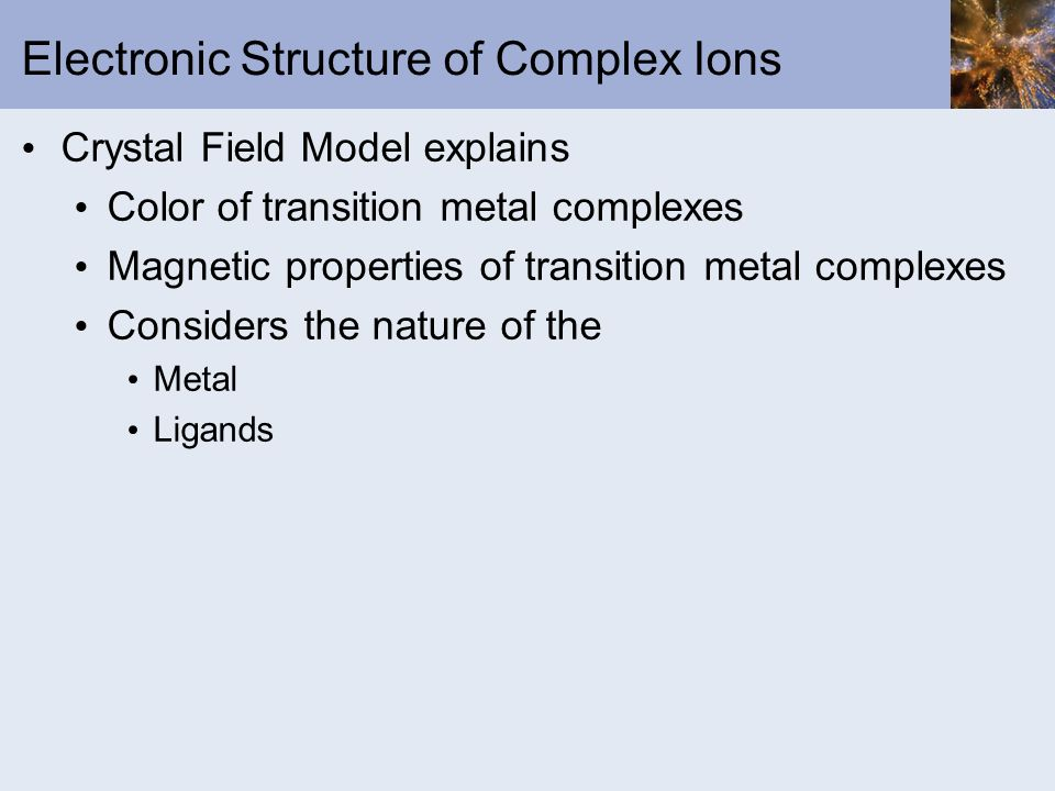 Electronic Structure of Complex Ions