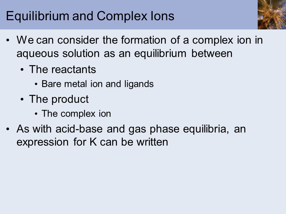 Equilibrium and Complex Ions