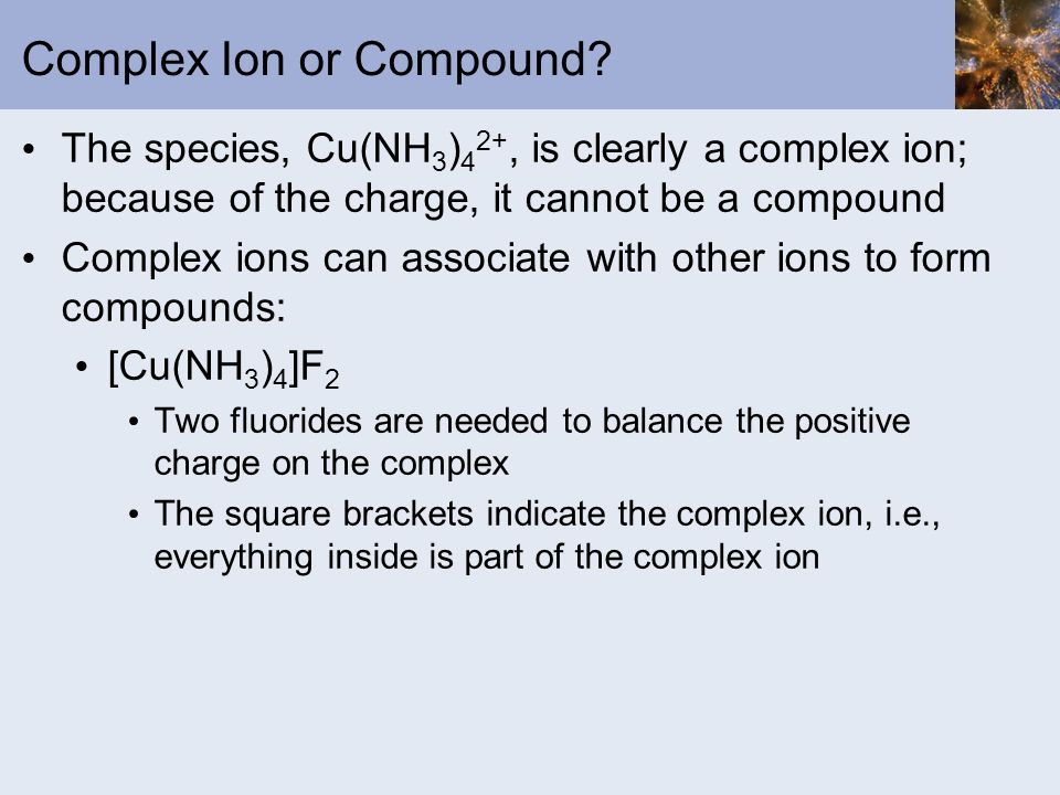 Complex Ion or Compound