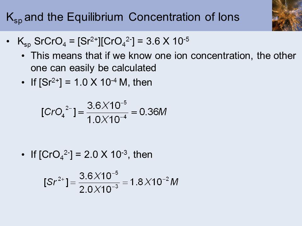 Ksp and the Equilibrium Concentration of Ions