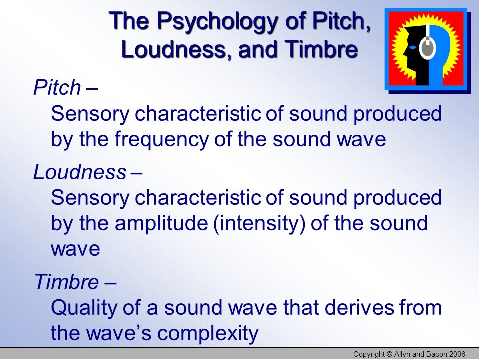 The Psychology of Pitch, Loudness, and Timbre