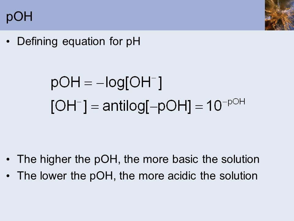 pOH Defining equation for pH