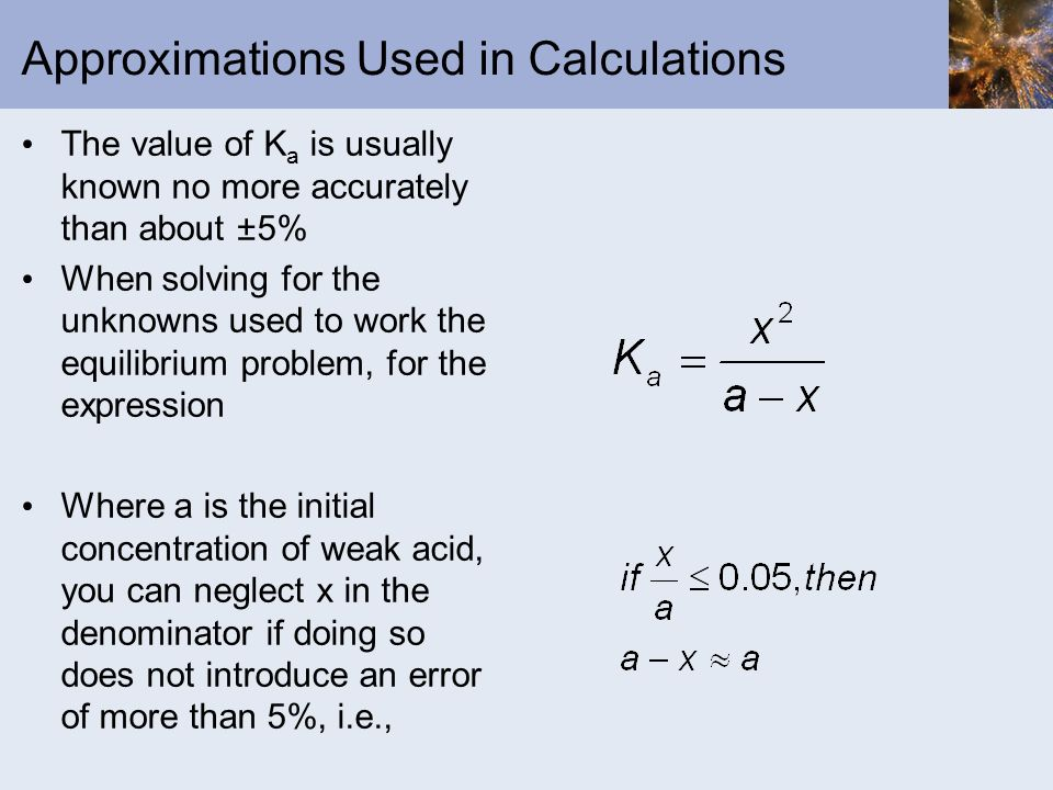 Approximations Used in Calculations