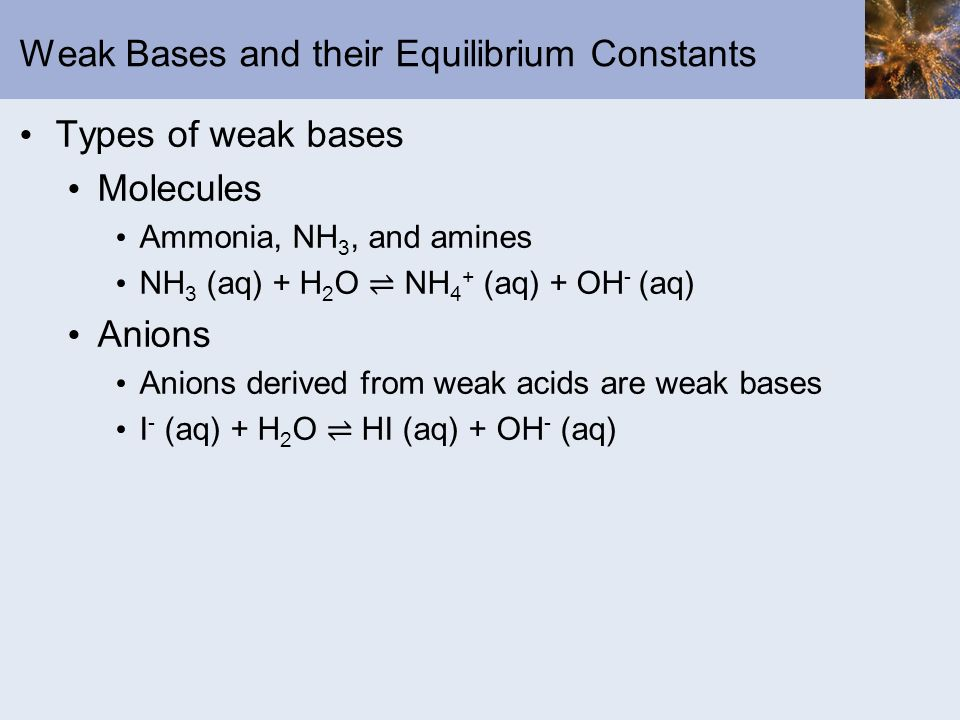 Weak Bases and their Equilibrium Constants