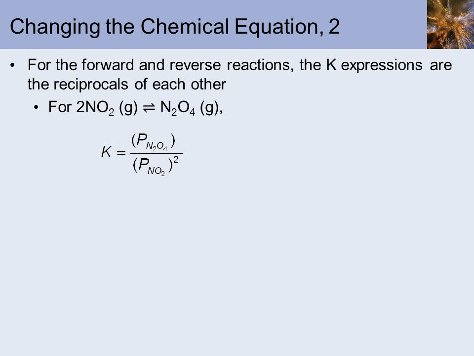 Changing the Chemical Equation, 2