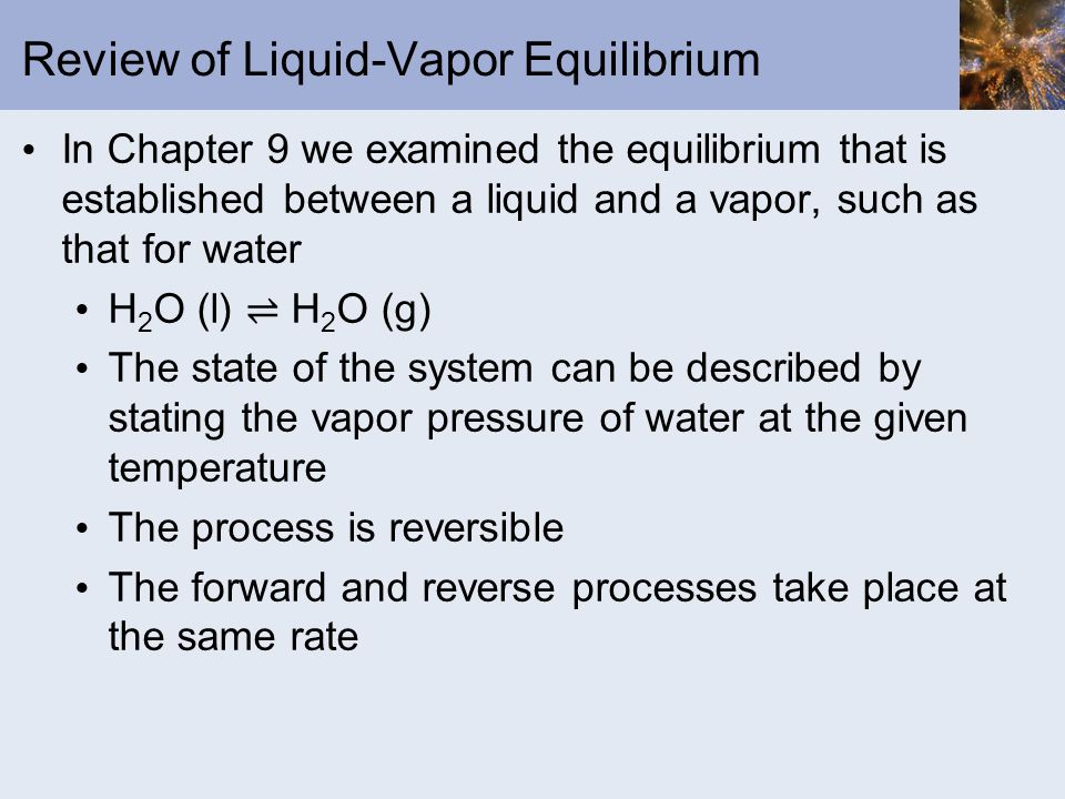 Review of Liquid-Vapor Equilibrium